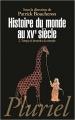 Couverture Histoire du monde au XVe siècle, tome 2 : Temps et devenirs du monde Editions Hachette (Pluriel) 2012
