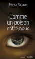 Couverture Comme un poison entre nous Editions Scrineo (Roman) 2016