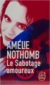 Couverture Le sabotage amoureux Editions Le Livre de Poche 2015