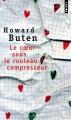 Couverture Le coeur sous le rouleau compresseur Editions Points 2008