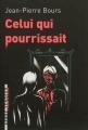Couverture Celui qui pourrissait Editions L'arbre vengeur (L'arbre à clous) 2012