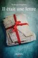 Couverture Il était une lettre Editions Calmann-Lévy 2016