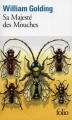 Couverture Sa majesté des mouches Editions Folio  2010