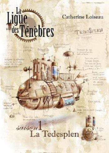 Couverture La ligue des ténèbres, intégrale, tome 1 : La Tedesplen