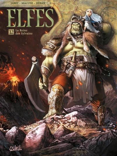 Couverture Elfes, tome 12 : La reine des Sylvains