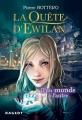 Couverture La Quête d'Ewilan, tome 1 : D'un monde à l'autre Editions Rageot 2015