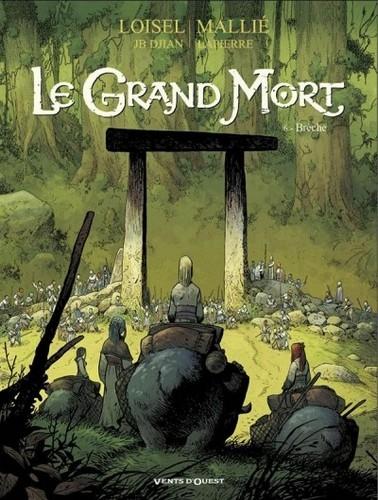 Couverture Le Grand Mort, tome 6 : Brèche