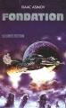 Couverture Fondation, tome 3 : Le Cycle de Fondation, partie 1 : Fondation Editions France Loisirs (Science fiction) 1984