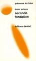 Couverture Fondation, tome 5 : Le Cycle de Fondation, partie 3 : Seconde fondation Editions Denoël (Présence du futur) 1971