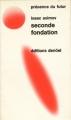 Couverture Fondation, tome 5 : Le Cycle de Fondation, partie 3 : Seconde fondation Editions Denoël (Présence du futur) 1974
