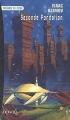Couverture Fondation, tome 5 : Le Cycle de Fondation, partie 3 : Seconde fondation Editions Denoël (Présence du futur) 1999