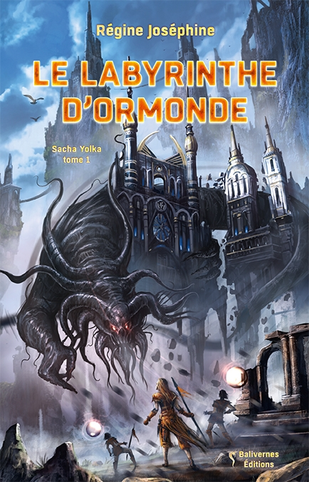 Couverture Sacha Yolka, tome 1 : Le labyrinthe d'Ormonde