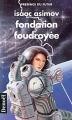 Couverture Fondation, tome 6 : Le Cycle de Fondation, partie 4 : Fondation foudroyée Editions Denoël (Présence du futur) 1994