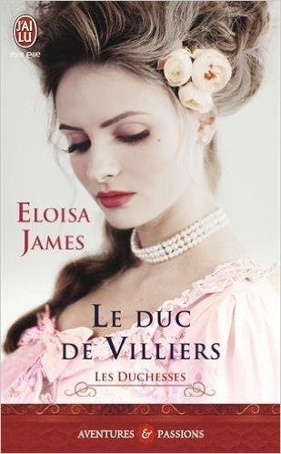 Couverture Les Duchesses, tome 06 : Le duc de Villiers