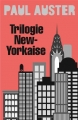 Couverture Trilogie new-yorkaise Editions Babel 2015