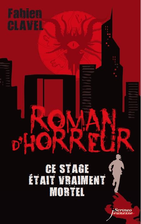 Roman D Horreur Tome 6 Ce Stage Etait Vraiment Mortel