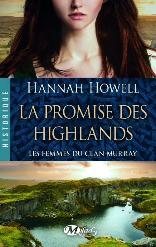Couverture Les femmes du Clan Murray, tome 2 : La promise des Highlands