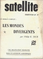 Couverture Les mondes divergents / L'oeil dans le ciel Editions Satellite 1959
