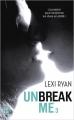 Couverture Unbreak me, tome 3 : Rêves volés Editions J'ai Lu 2015