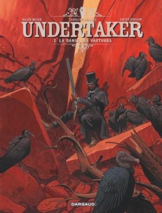 Couverture Undertaker, tome 2 : La danse des vautours