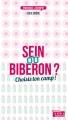 Couverture Sein ou biberon ? Choisis ton camp ! Editions La Boîte à Pandore 2014