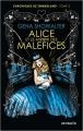 Couverture Chroniques de Zombieland, tome 2 : Alice et le miroir des maléfices Editions Mosaïc 2015