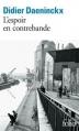Couverture L'espoir en contrebande Editions Folio  2013