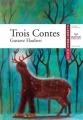 Couverture Trois contes Editions Hatier (Classiques & cie) 2005