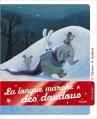 Couverture La longue marche des doudous Editions Milan (Le coffre à histoires) 2014