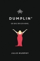 Couverture Miss Dumplin Editions Balzer + Bray 2016