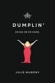 Couverture Miss Dumplin Editions Balzer + Bray 2016