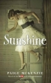 Couverture Sunshine, tome 1 Editions Hachette (Black Moon) 2016