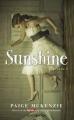 Couverture Sunshine, tome 1 Editions Hachette (Black Moon) 2016