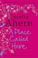 Couverture A place called here Editions Harper 2006