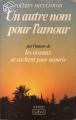 Couverture Un autre nom pour l'amour Editions Belfond 1981