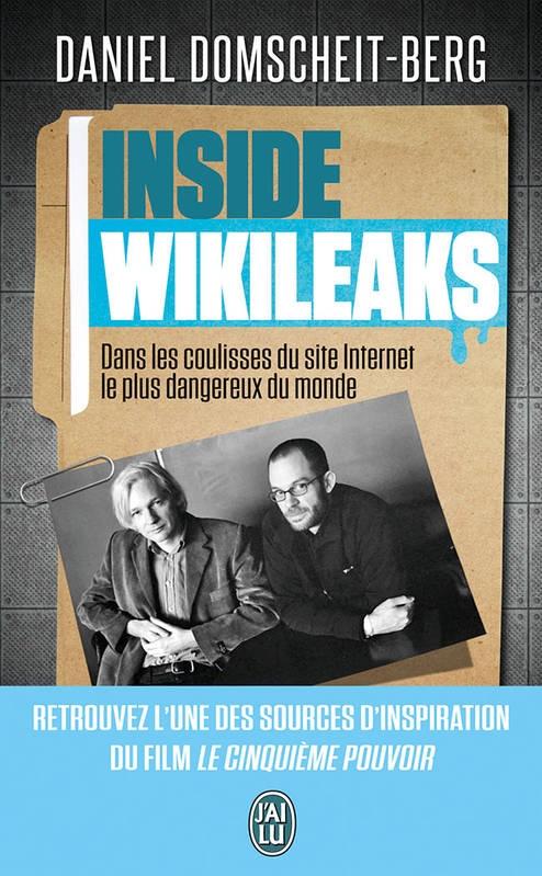 Couverture Inside Wikileaks : Dans les coulisses du site Internet le plus dangereux du monde