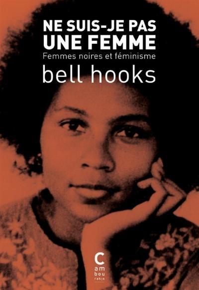 Couverture Femmes noires et féminisme : Ne suis-je pas une femme ?