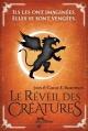 Couverture Le réveil des créatures, tome 1 Editions Albin Michel 2013