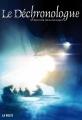 Couverture Le déchronologue Editions La Volte 2012