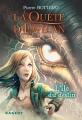 Couverture La quête d'Ewilan, tome 3 : L'île du destin Editions Rageot 2015