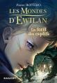 Couverture Les mondes d'Ewilan, tome 1 : La forêt des captifs Editions Rageot 2015