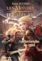 Couverture Les mondes d'Ewilan, tome 3 : Les tentacules du mal Editions Rageot 2015