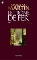 Couverture Le Trône de Fer, intégrale, tome 1 Editions Pygmalion 2012