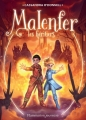 Couverture Malenfer, cycle 1, tome 3 : Les héritiers Editions Flammarion (Jeunesse) 2015