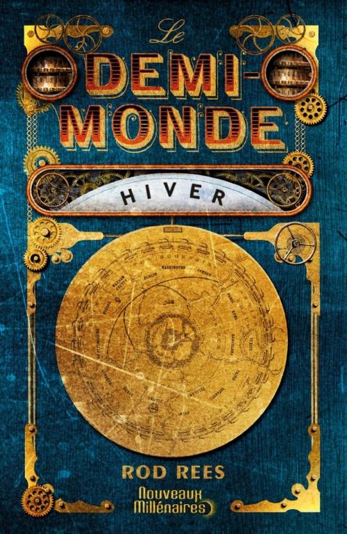 Couverture Le demi-monde, tome 1 : Hiver