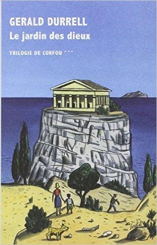Couverture La trilogie de Corfou, tome 3 : Le jardin des dieux