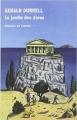 Couverture La trilogie de Corfou, tome 3 : Le jardin des dieux Editions de La Table ronde 2014