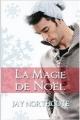Couverture La magie de Noël Editions Jaybird Press 2015