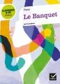 Couverture Le banquet Editions Hatier (Classiques & cie - Philosophie / Philo) 2013