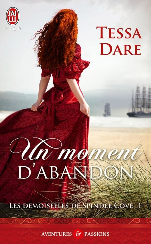 Couverture Les demoiselles de Spindle Cove, tome 1 : Un moment d'abandon